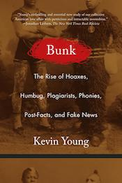 3daf634331a6 Kevin Young s Bunk  The Rise of Hoaxes